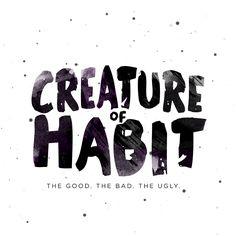 creatureofhabit